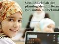 Memilih sekolah dan planning memilih Ruang guru untuk bimbel online anak