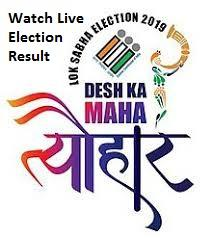 Lok Sabha Election Result - Watch Live Election Results 2019
