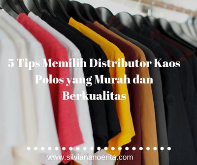 5 Tips Memilih Distributor Kaos Polos yang Murah dan Berkualitas