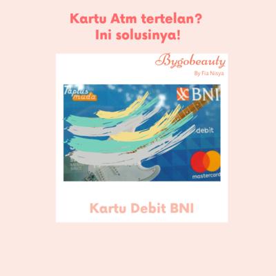 Kartu Atm / Kartu Debit Tertelan di Mesin ATM? Ini Solusinya!