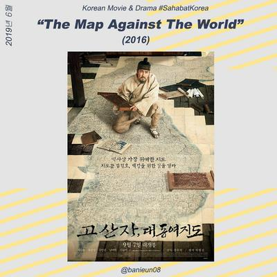 The Map Against The World (2016 Korean Historical Movie Review)