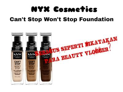 Review NYX Can't Stop Won't Stop Foundation - Natural Beige