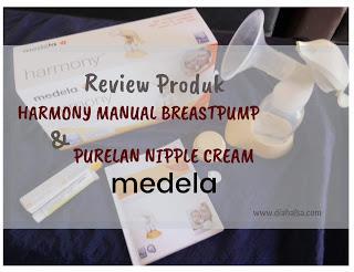 Review Produk: Harmony Manual Breastpump dan Purelan Nipple Cream dari medela