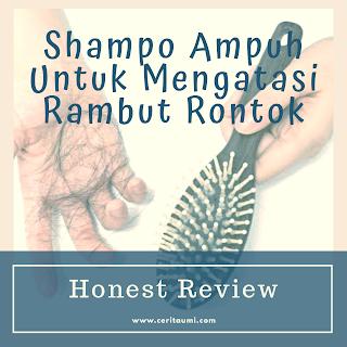 Shampo Ampuh Untuk Mengatasi Rambut Rontok