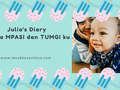 Julio's Diary #10 : Drama MPASI dan TUMGI
