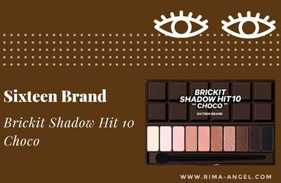 Review Sixteen Brand Brickit Shadow Hit 10 - Choco