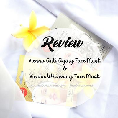 REVIEW VIENNA WHITENING FACE MASK & VIENNA ANTI AGING FACE MASK