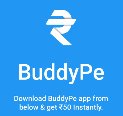 (Loot Lo) BuddyPe App – SignUp ₹50 + Refer & Earn ₹5 Paytm